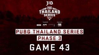 [PTS] JIB PUBG Thailand Series PHASE 3  Game 43