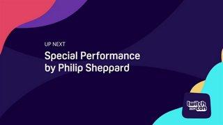 TwitchCon Europe 2019 - Philip Sheppard Performance