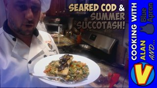 Seared Cod & Summer Succotash! | #Cooking with Alan and Blue Apron