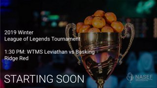 2019 Winter League of Legends Tournament 1:30 PM: WTMS Leviathan vs Basking Ridge Red