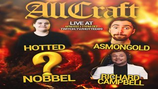 ALLCRAFT #15 - IT'S LORE TIME! ft. Nobbel87,Asmongold,Hotted & Rich