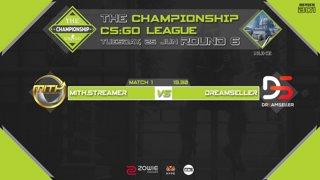 The Championship CS:GO League : Round 6 | MiTH vs Dreamseller