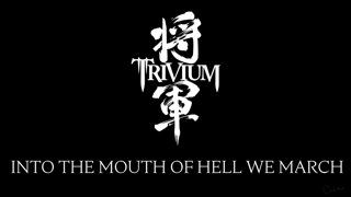 Matt Heafy (Trivium) - Into The Mouth Of Hell We March