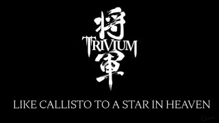 Matt Heafy (Trivium) - Like Callisto To A Star In Heaven