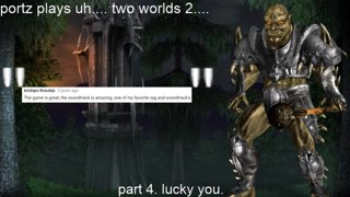 Two Worlds 2 Part 4
