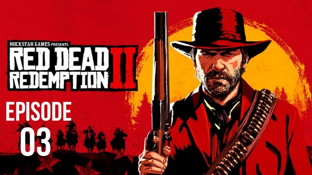 Red Dead Redemption 2 - Episode 3 - PS4 Pro