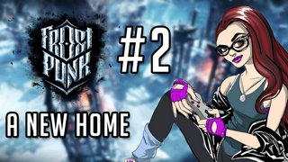 Frostpunk #2 - A New Home part 2