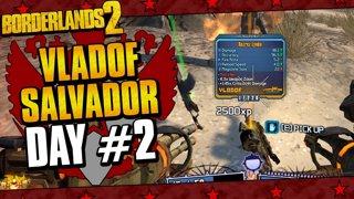 Vladof Allegiance Salvador | Day #2