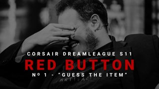 Red Button #1 - CORSAIR DreamLeague S11 - The Stockholm Major