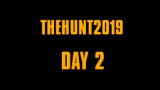 #TheHunt2019 Day 2. 176-438 Points. Level 53-72
