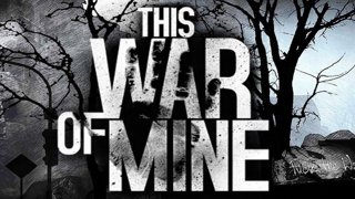 This War of Mine - Part 1. Chat vs Video Game Drought