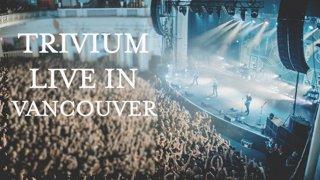 Trivium - Live in Vancouver (28.10.2018) I Full Show