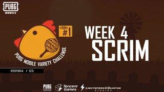 PUBG Mobile Variety Challenge #1 Scrim Week 4