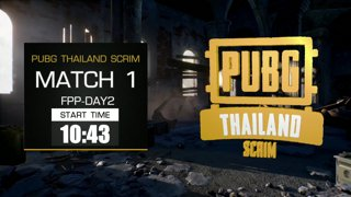 PUBG Thailand Scrim - Week 1 Day 2 !pts !teams !sea !map !prize
