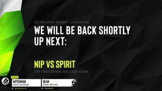 Live: EU Pro League Relegation S9 - Day 2 - NIP vs Spirit