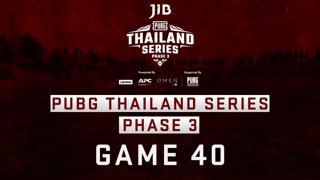 [PTS] JIB PUBG Thailand Series PHASE 3  Game 40