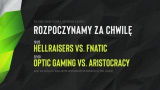 HellRaisers vs fnatic   ESL Pro League Sezon 9 - Europa   Grupa A   Dzień 2