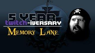 5 Years Twitch-iversary: Memory Lane