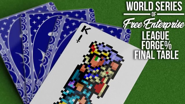 Highlight: World Series of Free Enterprise League Forge% Final Table