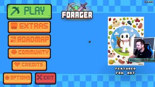 Forager Stream #1 - TRYING OUT FORAGER!