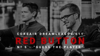 Red Button #5 - CORSAIR DreamLeague S11 - The Stockholm Major