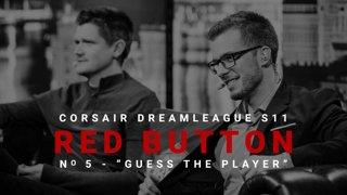 Red Button #5 - CORSAIR DreamLeague S11 - The Stockholm Major