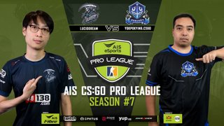 AIS CS:GO Pro League Season#7 R.7 | Lucid Dream vs. Yokpuakying  MAP2 MIRAGE