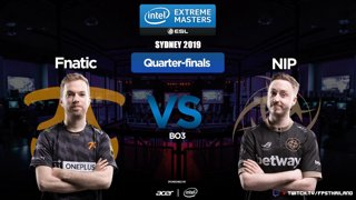 IEM Sydney 2019 [TH] Quarter-Finals fnatic  VS. NiP