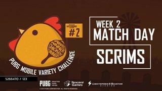 PUBG Mobile Variety Challenge #2 Scrim Week 2