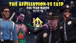 HWF: The Affiliation Vs SASP (Tag Team Match) 11/17/18
