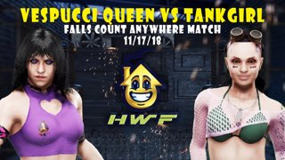 HWF: Vespucci Queen Vs Tank Girl (Falls Count Anywhere Match) 11/17/18