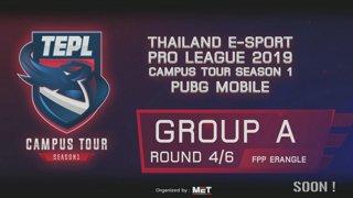 Thailand E-Sport Pro League 2019 Campus Tour Season 1 PUBG Mobile Group A