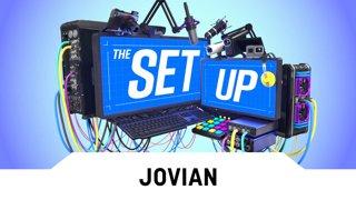 The Set Up: Jovian