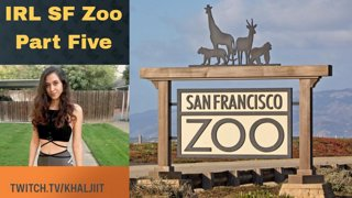 Live from the San Francisco Zoo (Part 5 - Final)