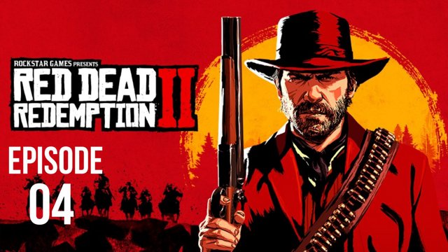 Red Dead Redemption 2 - Episode 4 - PS4 Pro