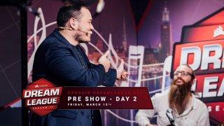 Pre show - Day 2 - CORSAIR DreamLeague S11 - The Stockholm Major