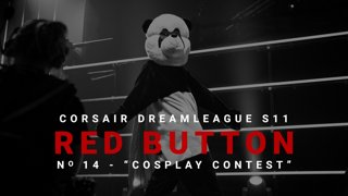 Red Button #14 - CORSAIR DreamLeague S11 - The Stockholm Major