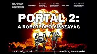Portal 2 Co-Op audio_assassinnal 2. fejezet