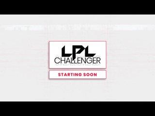 FULL EP: LPL Challenger CS:GO Round 6 Downfall vs BLD