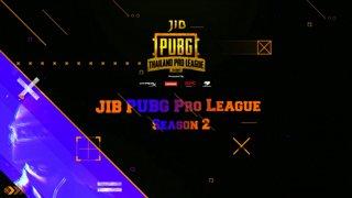[Championship] JIB PUBG Thailand Pro League Season 2 Week 3 Game 3