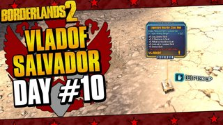 Vladof Allegiance Salvador | Day #10