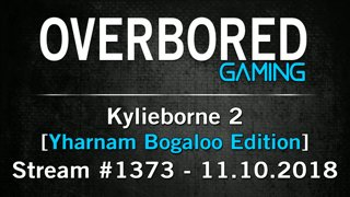 Kylieborne 2, Yharnam Bogaloo | First Time Playing