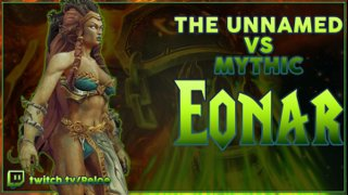 <The Unnamed> Eonar the Life-Binder Mythic