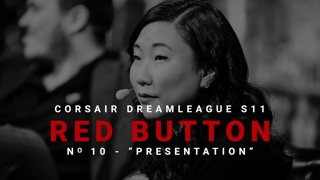 Red Button #10 - CORSAIR DreamLeague S11 - The Stockholm Major