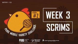 PUBG Mobile Variety Challenge #2 Scrim Week 3