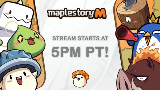 MapleStory M FIRST LIVESTREAM 6/8 5pm PT