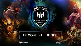 Full: [LIVE-THAI] 🏆 Dota2 Predator League TH Qualifier - 2019 - 138 MiGuel vs Huai Khwang 3000 (17-10-2018)