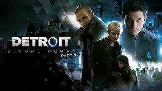 Detroit: Become Human Playthrough: Part 2 (Finale)
