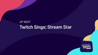 TwitchCon Europe 2019 - Twitch Sings: Stream Star