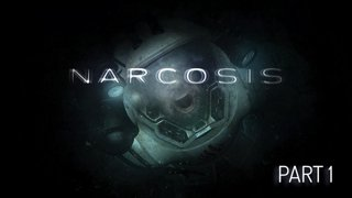 Narcosis Playthrough: Part 1